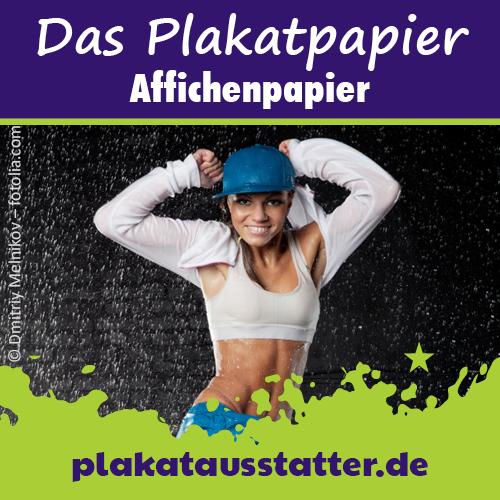 Affichenpapier von plakataustatter.de