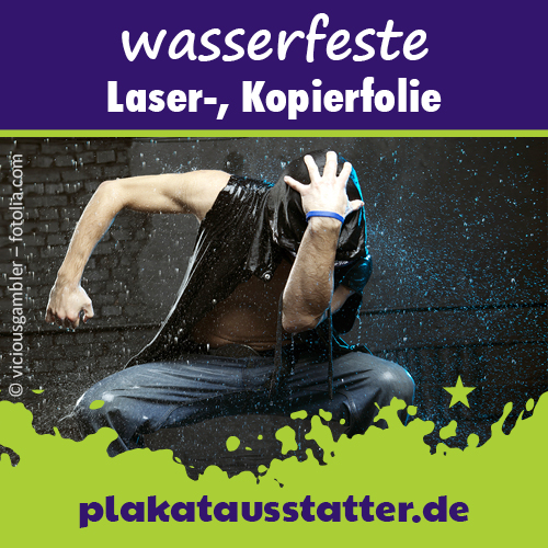 Outdoor-Folie von plakatausstatter.de